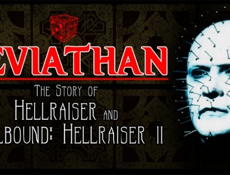 Leviathan: The Story of Hellraiser and Helbound: Hellraiser II