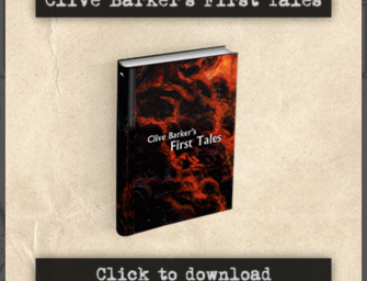 Clive Barker's First Tales Available Midnight PST