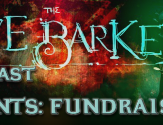 CLIVE BARKER PODCAST PRESENTS: FUNDRAISER II