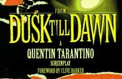 From Dusk Till Dawn Screenplay Foreward by Clive Barker…