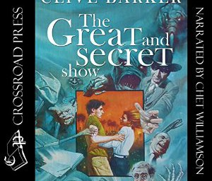 The Great and Secret Show is Now Available as an Audio Book