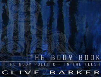Clive Barker's the Body Book Release Date Officially Announced