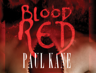 Review: Blood Red by Paul Kane – Rob Ridenour