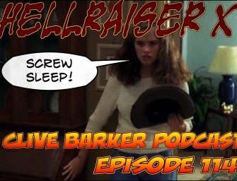 114 : Hellraiser Screw Sleep!