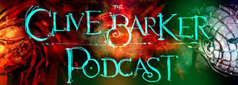 Appreciation Given to the Clive Barker Podcast!