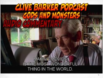 Gods and Monsters Audio Commentary