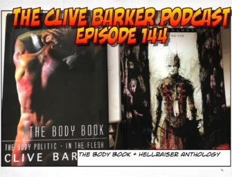 144: The Body Book + Hellraiser Anthology