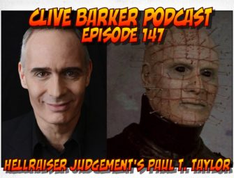 147 : Hellraiser Judgement's Paul T. Taylor