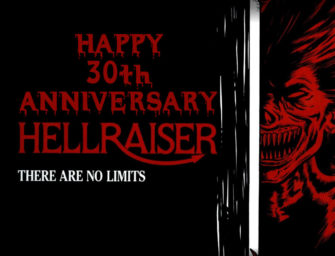 Happy 30th Anniversary, HELLRAISER!