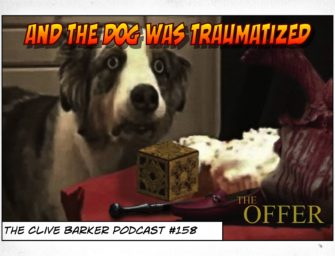 158 : And the Dog was Traumatized