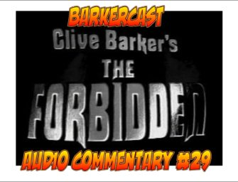 The Forbidden – Audio Commentary