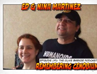 191: Ed & Nina Martinez – Remembering Cenobium
