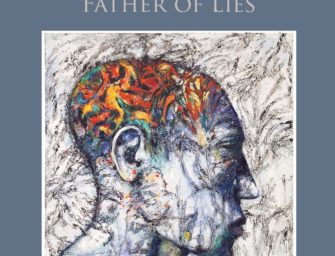 """""""The Painter, the Creature, and the Father of Lies"""" New Edition"""