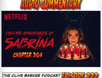 222 : Commentary – The Chilling Adventures of Sabrina 3-4